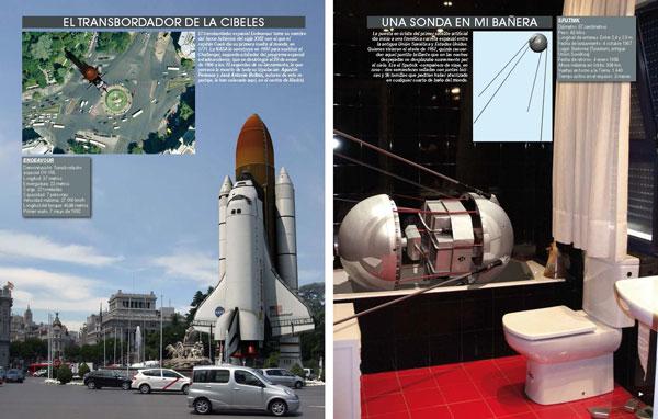Transbordador en Cibeles y un Sputnik en la bañera