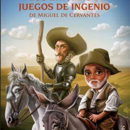 Los enigmas y juegos de ingenio de Miguel de Cervantes